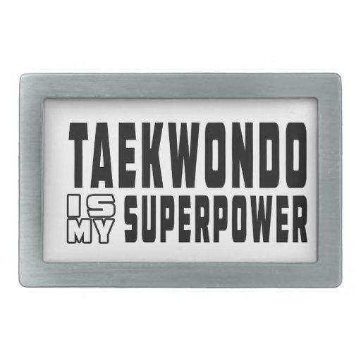 Taekwondo is my superpower rectangular belt buckle