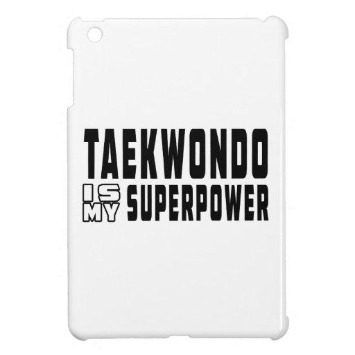 Taekwondo is my superpower iPad mini cases