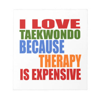 Taekwondo Is My Therapy Notepad