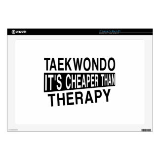 "TAEKWONDO IT IS CHEAPER THAN THERAPY SKINS FOR 17"" LAPTOPS"