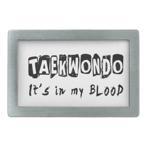 Taekwondo It's in my blood Rectangular Belt Buckles