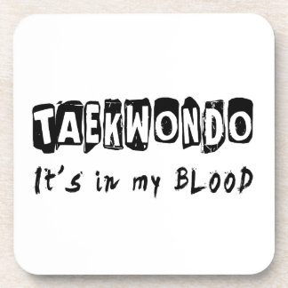 Taekwondo It's in my blood Beverage Coaster