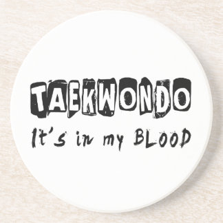 Taekwondo It's in my blood Sandstone Coaster