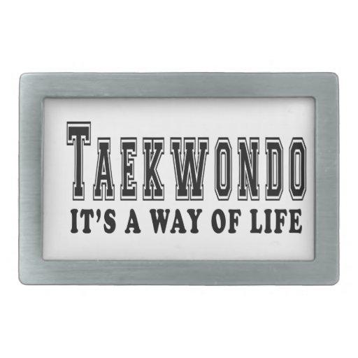 Taekwondo It's way of life Rectangular Belt Buckles
