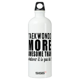 Taekwondo more awesome than whatever it is you do SIGG traveler 1.0L water bottle