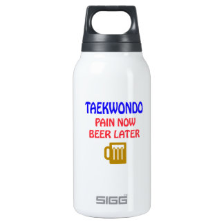 Taekwondo pain now beer later 10 oz insulated SIGG thermos water bottle