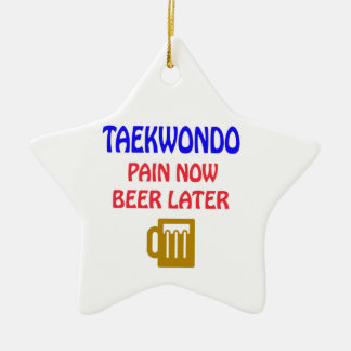 Taekwondo pain now beer later Double-Sided star ceramic christmas ornament