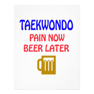 Taekwondo pain now beer later personalized letterhead