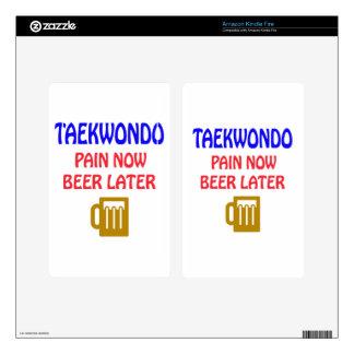 Taekwondo pain now beer later kindle fire skin