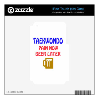 Taekwondo pain now beer later iPod touch 4G skin