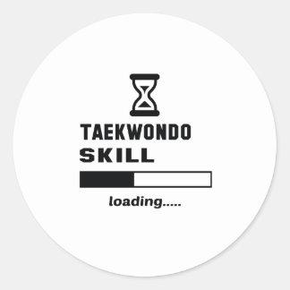 Taekwondo skill Loading...... Classic Round Sticker