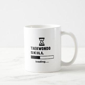 Taekwondo skill Loading...... Coffee Mug