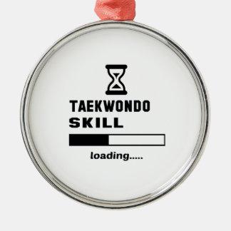 Taekwondo skill Loading...... Metal Ornament