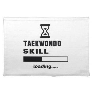 Taekwondo skill Loading...... Placemat