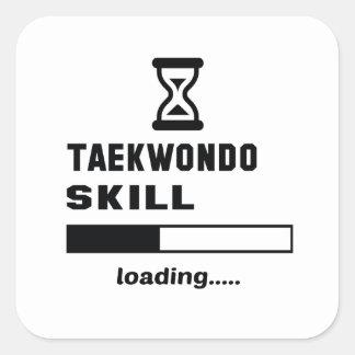 Taekwondo skill Loading...... Square Sticker