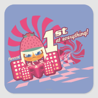 Taffyta: 1st at Everything! Square Sticker