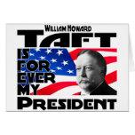 Taft Forever Greeting Card