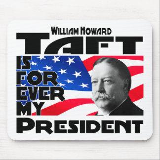 Taft Forever Mousepad
