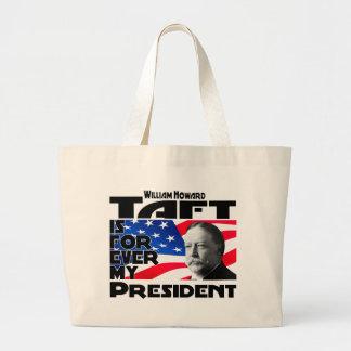 Taft para siempre bolsa