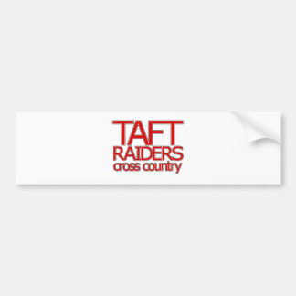 Taft Raiders Cross Countryl - San Antonio Bumper Sticker