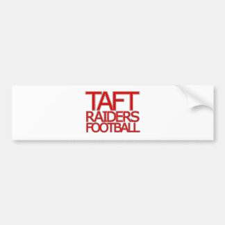 Taft Raiders Football - San Antonio Bumper Sticker