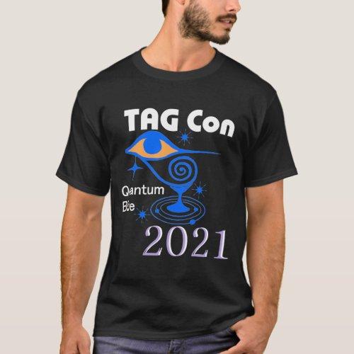 TAG Con 2021 _ WHITE Text DARK Background T_Shirt
