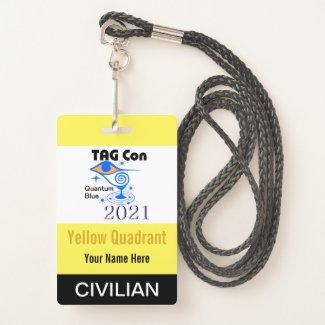TAG Con 2021 - Yellow Quadrant - Civilian Badge