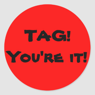 Tag, you're it! stickers