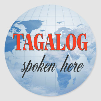 Tagalog spoken here cloudy earth classic round sticker