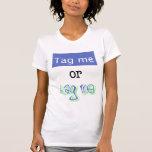 Tagged by Gabrielle Wortman T-shirt
