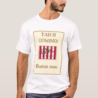 TAH is Coming Boston 2010 T-Shirt