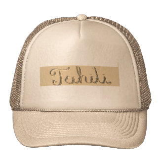 Tahiti carved sign on the beach sand trucker hat