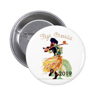 Tahiti Fiji Cruise Personalized Travel Souvenir Pinback Button