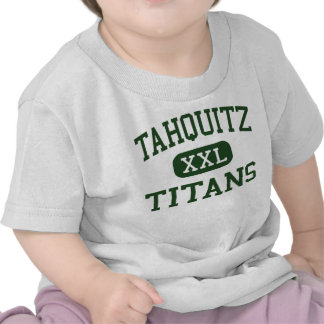 Tahquitz - Titans - High School - Hemet California T-shirts