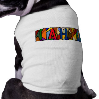 TAHYO ~ PERSONALIZED BIG LETTER PET-WARE FOR DOGS! T-Shirt