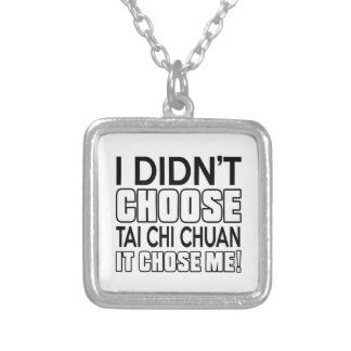 TAI CHI CHUAN CHOSE ME DESIGNS SILVER PLATED NECKLACE