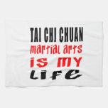 Tai Chi Chuan is my life Towel