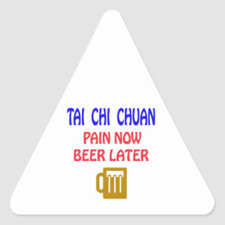 Tai Chi Chuan pain now beer later Stickers