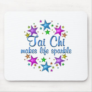 Tai Chi Makes Life Sparkle Mouse Pad