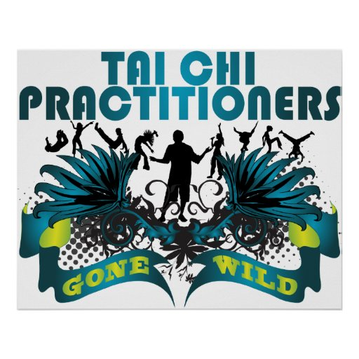 Tai Chi Practitioners Gone Wild Poster
