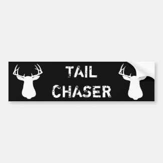 TAIL CHASER DEER HUNTING BUMPER STICKER