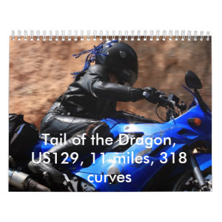 Tail of the Dragon, US129, 11 mile... Wall Calendars