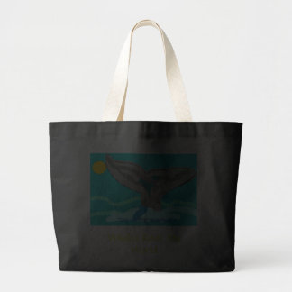 TAIL OF THE HUMPBACK, Whales Rock My World Large Tote Bag