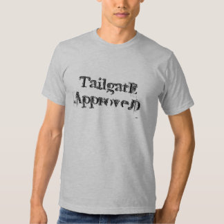 Tailgate approved t shirt