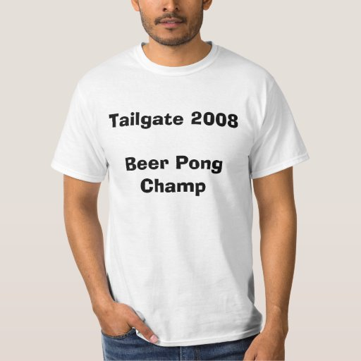 Tailgate Beer Pong Champ T-Shirt