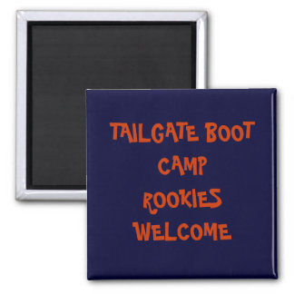 TAILGATE BOOT CAMP 2 INCH SQUARE MAGNET