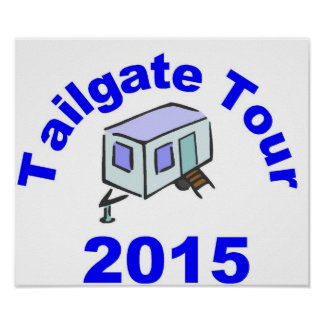 Tailgate Tour 2015 Poster