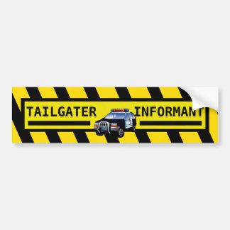 TAILGATER INFORMANT BUMPER STICKER