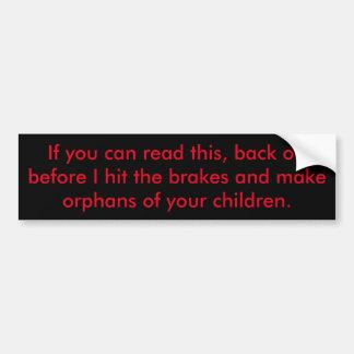 Tailgater warning bumper sticker (Clean version)
