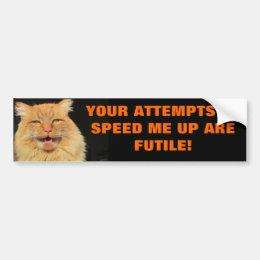 Tailgaters Attempts are Futile Bumper Sticker